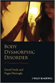 Body Dysmorphic Disorder: a treatment manual book cover