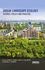 Urban Landscape Ecology Science, Policy and Practice