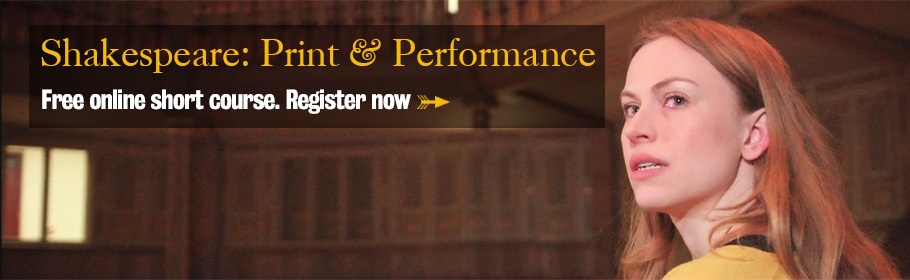 Shakespeare: Print & Performance. Free online short course. Register now.