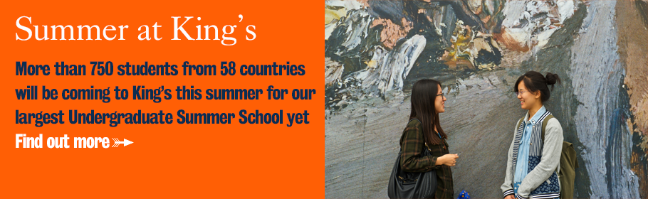 Summer at King's. King's is welcoming more than 750 students to the Undergraduate Summer School this year. Find out more.