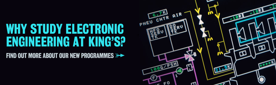 Why study Electronic Engineering at King's? Find out more about our new programmes.