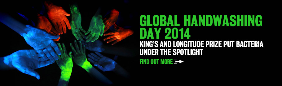Global Handwashing Day 2014. King's and Longitude Prize put bacteria under the spotlight. Find out more.