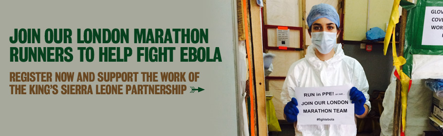 Join our London Marathon runners to help fight Ebola. Register now and support the work of the King's Sierra Leone Partnership.