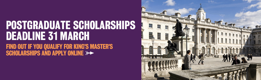 Postgraduate scholarships deadline 31 March. Find out if you qualify for one of King's master's scholarships and apply online now.