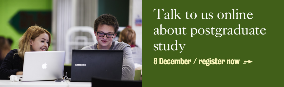 Talk to us online about postgraduate study. 8 December/register now.