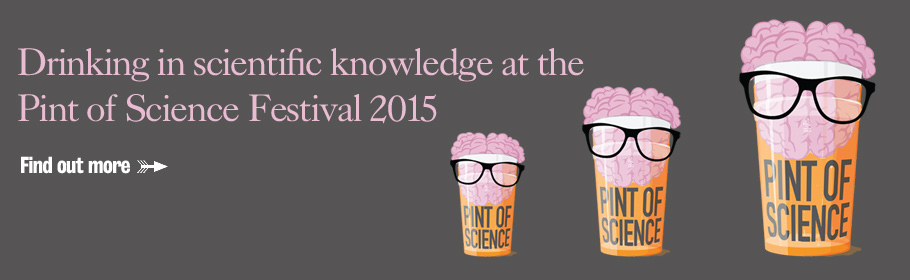 Drinking in scientific knowledge at the Pint of Science Festival 2015. Find out more.