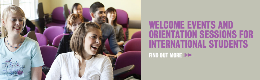 Welcome events and orientation sessions for internal students. Find out more.