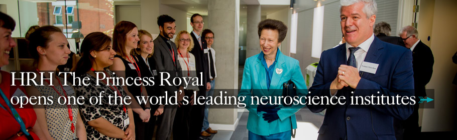 HRH The Princess Royal opens one of the world's leading neuroscience institutes.