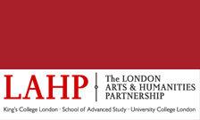 LAHP. The London Arts & Humanities Partnership. King's College London. School of Advanced Study. University College London.