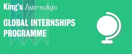 King's College London - King's Internships - Case Studies
