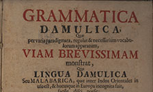 Portion of title page from: Bartholomaeus Ziegenbalg. Grammatica Damulica, 1713