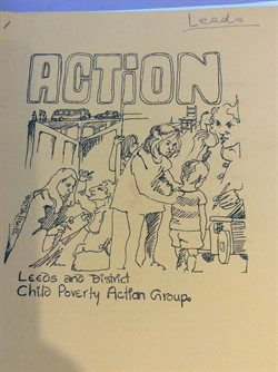 Cover of leaflet with text 'Leeds ACTION. Leeds and District Child Poverty Action Group'.