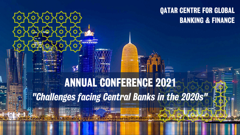 QCGBF Conference 2021 Challenges facing Central Banks in the 2020s