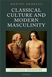 Classical Culture and Modern Masculinity logo