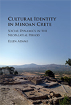Cultural Identity in Minoan Crete: Social Dynamics in the Neopalatial Period logo