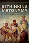 Rethinking Metonymy: Literary Theory and Poetic Practice from Pindar to Jakobson logo