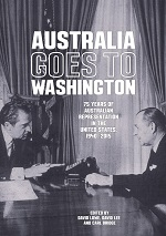 Carl Bridge, David Lowe & David Lee (eds.) Australia Goes To Washington: 75 Years of Australian Representation in the United States, 1940 to 2015, (2016) logo