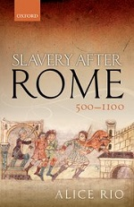 Alice Rio, Slavery After Rome, 500-1100 (2017) logo