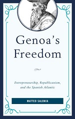 Matteo Salonia, Genoa's Freedom: entrepreneurship, republicanism, and the Spanish Atlantic (2017) logo