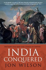 Jon Wilson, India Conquered: Britain's Raj and the Chaos of Empire (2016) logo
