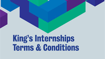 King's Internships - Terms and Conditions
