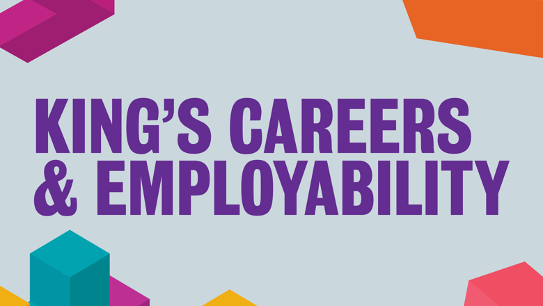 King's Careers & Employability
