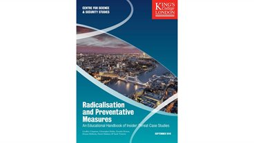 Radicalisation and Preventive Measures: An Educational Handbook of Insider Threat Case Studies