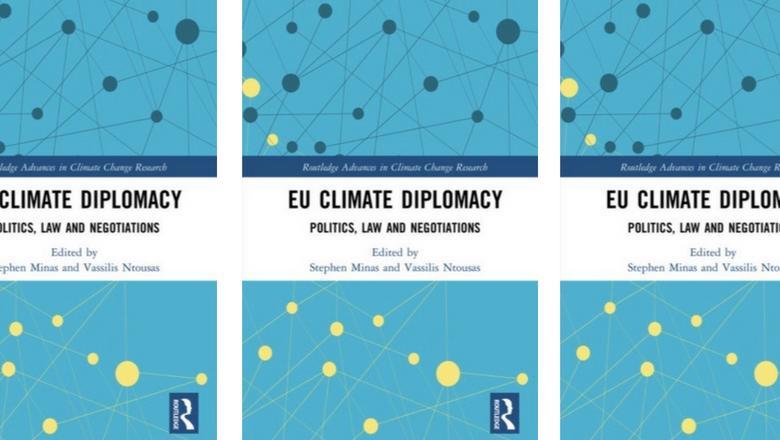 EU Climate Diplomacy: Politics, Law and Negotiations' book