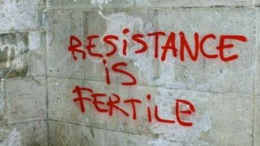 Resistance is fertile