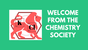 A welcome from the Chemistry Society