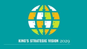 King's Strategic Vision 2029